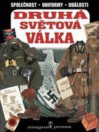 Druhá světová válka 1939 -1945 - Společnost, uniformy, události
