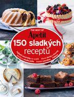 THE BEST OF Apetit – 150 sladkých receptů