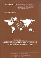 Aerodynamika, konstrukce a systémy vrtulníků - Studijní modul 12 Aerodynamika, konstrukce a systémy vrtulníků