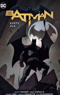 Batman - Květy zla