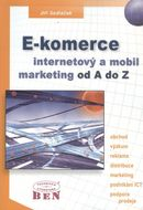E-komerce, internetový a mobil marketing od A do Z