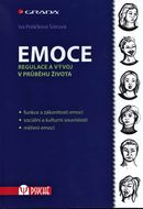Emoce. Regulace a vývoj v průběhu života
