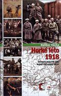 Horké léto 1918: Čechoslováci ve víru ruské občanské války