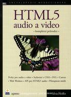 HTML5 - audio a video, kompletní průvodce