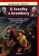 O švestky a brambory: Prusko-rakouská válka o bavorské dědictví 1778–1779