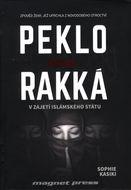 Peklo jménem Rakká - V zajetí Islámskeho státu
