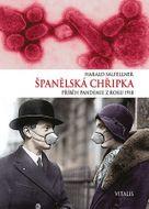 Španělská chřipka: Příběh pandemie z roku 1918