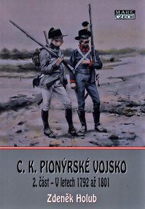 C.K. Pionýrské vojsko: 2. část – V letech 1792 až 1801