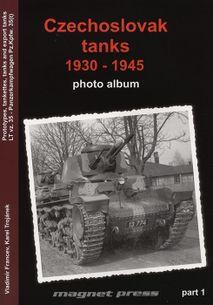 Czechoslovak tanks 1930-1945, photo album, part 1