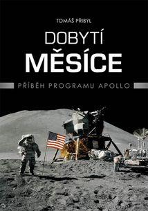 Dobytí měsíce - příběh programu Apollo