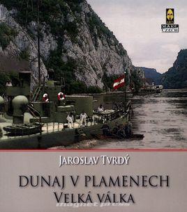 Dunaj v plamenech 1.Část - Velká válka