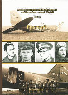 Operácie sovietskeho diaľkového letectva nad Slovenskom v rokoch 1944/45 - časť 2: Furmani