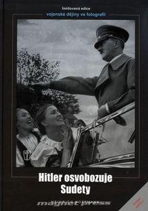 Hitler osvobozuje Sudety