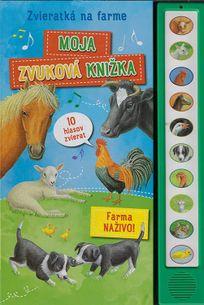 Zvieratká na farme - Moja zvuková knižka
