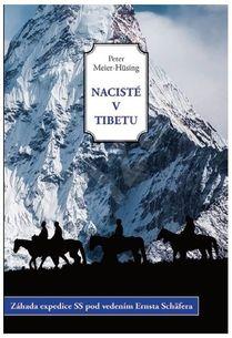 Nacisté v Tibetu: Záhada expedice SS pod vedením Ernsta Schäfera