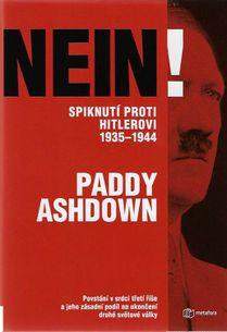 NEIN! Spiknutí proti Hitlerovi 1935-1944