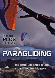 Paragliding: Moderní učebnice létání s padákovými kluzáky