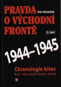Pravda o východní frontě 1944-1945 2. část