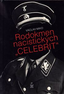 """Rodokmen nacistických """"Celebrit"""""""
