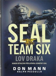 SEAL TEAM SIX - Lov draka