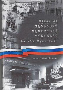 Hlási sa Slobodný slovenský vysielač Banská Bystrica