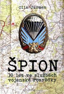 Špion-30 let ve službách vojenské rozvědky