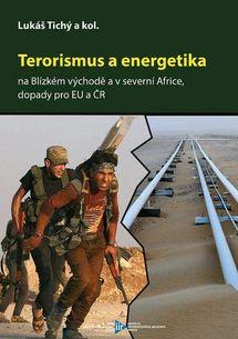 Terorismus a energetika na Blízkém východě a v severní Africe, dopady pro EU a ČR