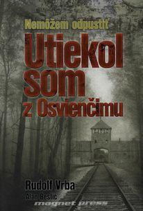 Utiekol som z Osvienčimu