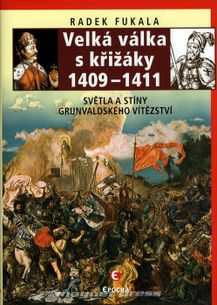 Velká válka s křižáky 1409 - 1411