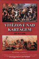 Vítězové nad Kartágem - Římské války I