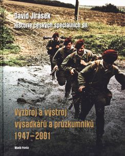 Výzbroj a výstroj výsadkárů a průzkumníků 1947-2001