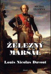 Železný maršál Louis Nicolas Davout